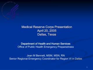 Medical Reserve Corps Presentation April 20, 2005 Dallas, Texas
