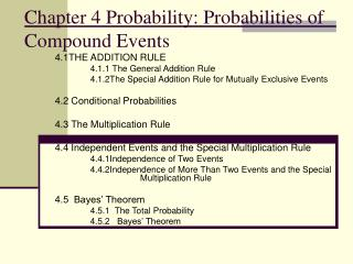 Chapter 4 Probability: Probabilities of Compound Events