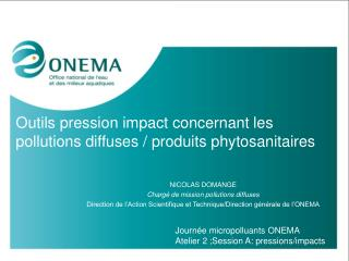 Outils pression impact concernant les pollutions diffuses / produits phytosanitaires