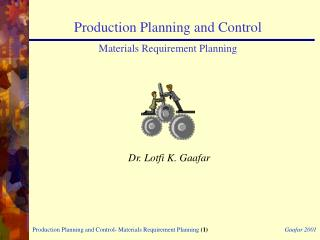 Production Planning and Control Materials Requirement Planning