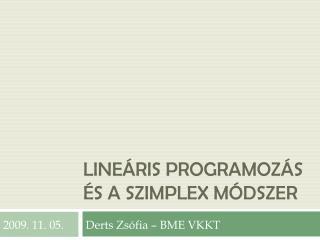 Lineáris programozás és a szimplex módszer