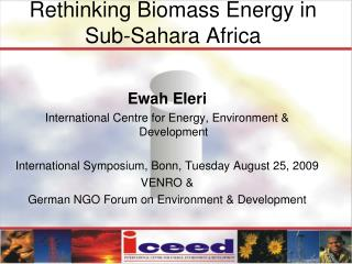 Rethinking Biomass Energy in Sub-Sahara Africa