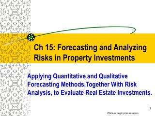 Ch 15: Forecasting and Analyzing Risks in Property Investments