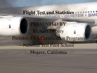 Flight Test and Statistics
