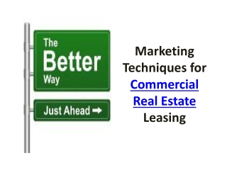 Marketing Techniques for Commercial Real Estate Leasing