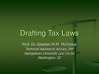 Drafting Tax Laws