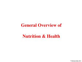 General Overview of Nutrition & Health