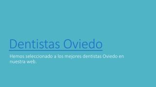Dentistas Oviedo