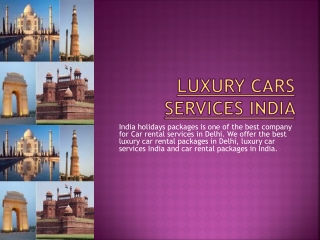 Luxury Cars Services India,