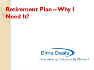 Retirement Plan: Why You Need - Bima Deals