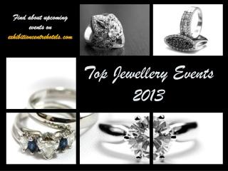 Top Jewellery Events 2013