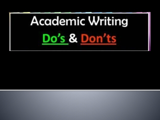 Academic Writing Dos and Donts