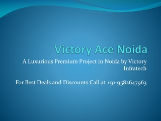 Victory Ace Noida