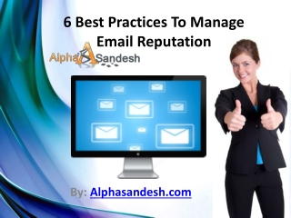 6 Best Practices To Manage Email Reputation