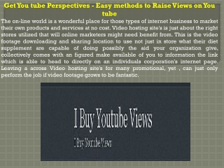 Get You tube Perspectives - Easy methods to Raise Views on Y