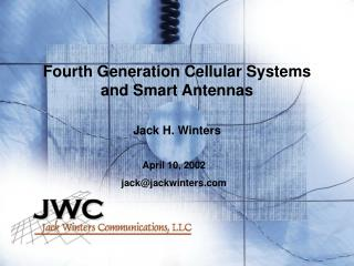 Fourth Generation Cellular Systems and Smart Antennas