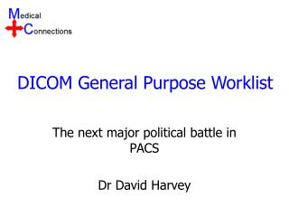 DICOM General Purpose Worklist