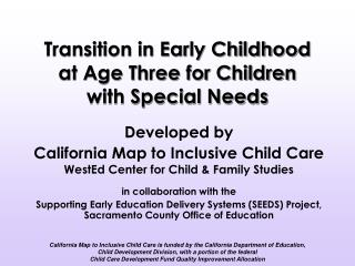 Transition in Early Childhood  at Age Three for Children  with Special Needs