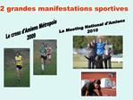 2 grandes manifestations sportives