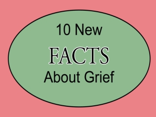 10 New Facts About Grief