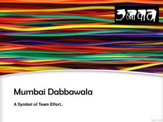 Mumbai Dabbawala Presentation
