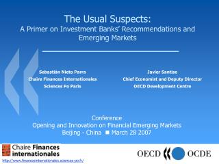 The Usual Suspects: A Primer on In vestment Banks' Recommendations and Emerging Markets