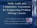 Skills Audit and Competency Assessment for Engineering Problem Solving Courses