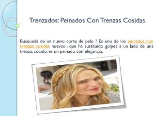 Trenzados: Peinados Con Trenzas Cosidas