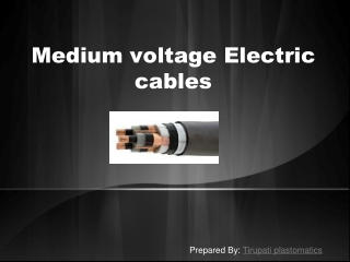 Medium Voltage Electric Cables