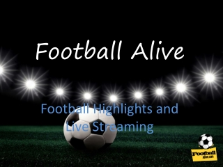 Football Highlights and Live Streaming