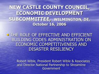 NEW CASTLE COUNTY COUNCIL, ECONOMIC DEVELOPMENT SUBCOMMITTEE,   WILMINGTON, DE,  October 16, 2006