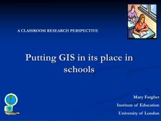 Putting GIS in its place in  schools