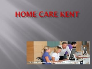 Home Care Kent