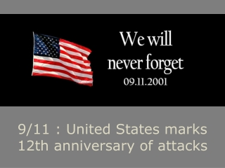 US Marks 12th Anniversary of 9/11 Terror Attacks