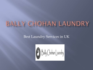 Bally Chohan | Bally Chohan Laundry
