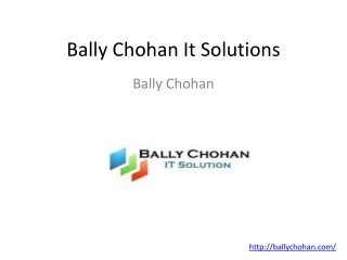 Bally chohan it sloution