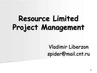 Resource Limited Project Management
