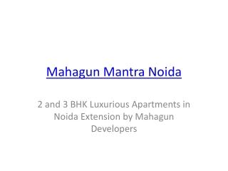 Mahagun Mantra Noida