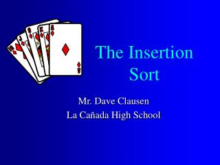 The Insertion Sort