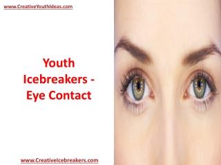 Youth Icebreakers - Eye Contact