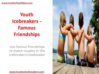 Youth Icebreakers - Famous Friendships