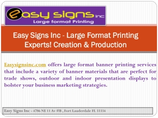 Easy Signs Inc - Large Format Printing