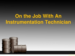 On the Job With An Instrumentation Technician