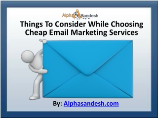 Things To Consider While Choosing Cheap Email  Services