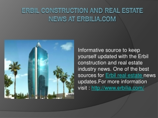 Erbil Construction and Real Estate News at Erbilia.com