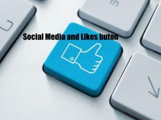 Social Media and Likes buton