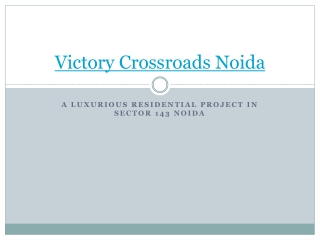 Victory Crossroads Noida