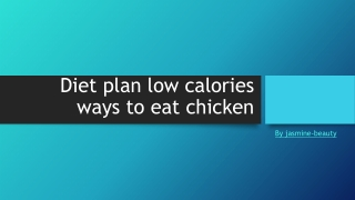Low calorie ways to eat chicken