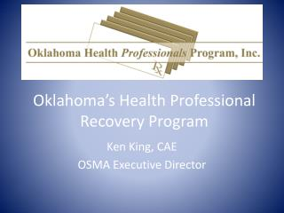Oklahoma's Health Professional Recovery Program