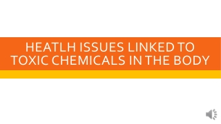 Health issue linked to toxic chemical in the body